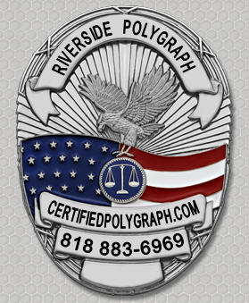 polygraph exams in Riverside Palm Springs